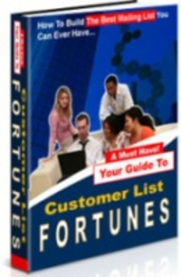 Product picture Customer List Fortunes/make money from the internet