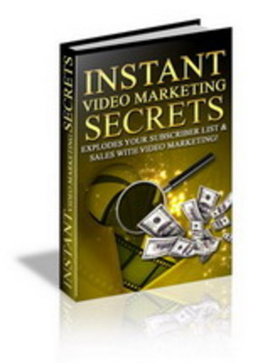 Product picture Instant Video Maketing Secrets/Make Money From Internet