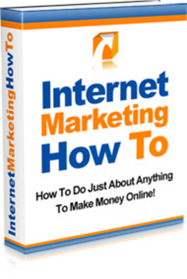 Product picture Internet Marketing How To/Make Money From Internet