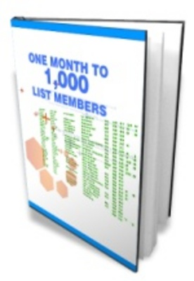 Product picture One Month To A 1000 List Members/Make Money From Internet